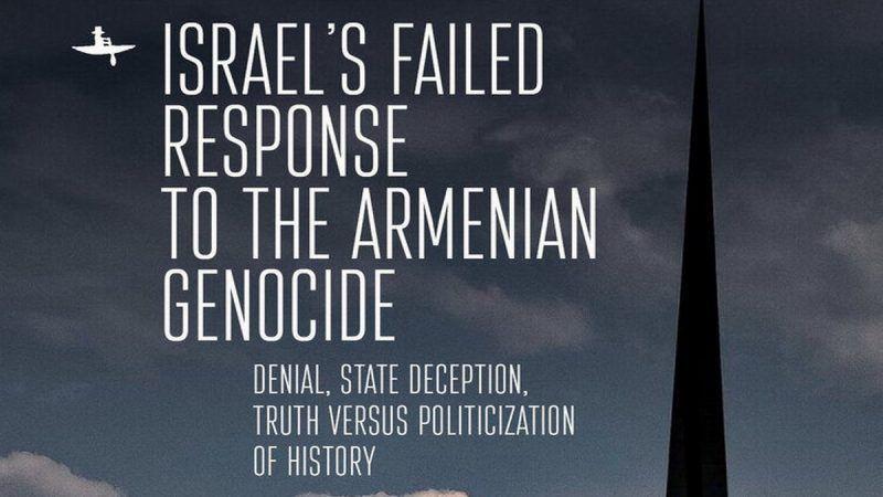 Erudito revela cómo Turquía presionó a Israel negar el Genocidio Armenio